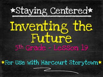 Inventing the Future 5th Grade Harcourt Storytown Lesson 19