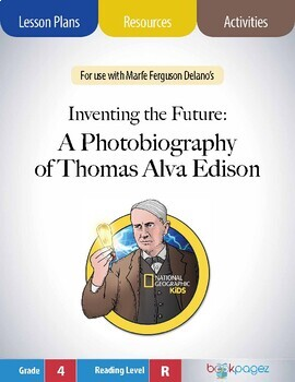 Inventing the Future: A Photobiography of Thomas Alva Edison Book Club (CCSS)