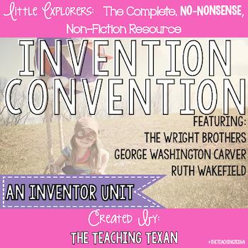Invention Convention:  A Non-Fiction Inventor Unit
