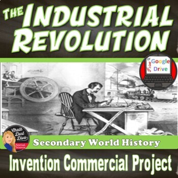 Industrial Revolution- Invention Group Project (commercial & advertisement)
