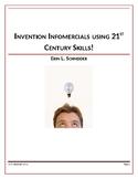 Invention Infomercials using 21st Century Skills!