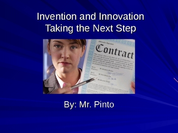 Invention and Innovation-Taking the Next Step