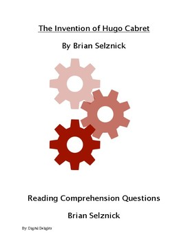 Invention of Hugo Cabret Reading Comprehension Questions