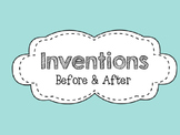 Inventions  Before and After    Social Studies