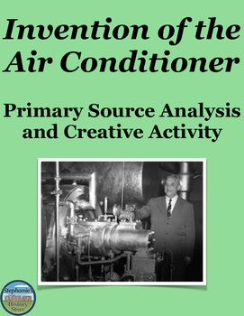 Inventions Primary Source Analysis and Creative Writing Assignment
