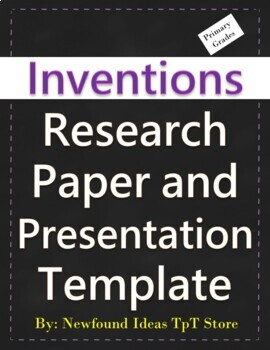 Inventions Research Paper and Presentation Template