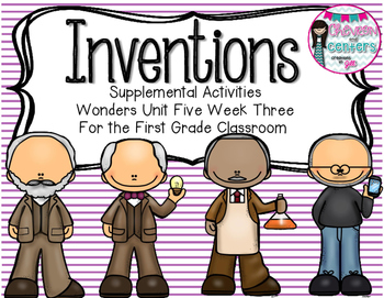 Inventions- Supplemental Activities for Wonders Unit 5 Week 3