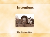 Inventions - The Cotton Gin