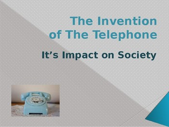 Inventions - The Telephone