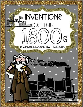 Inventions of the 1800s: Telegraph, Steamboat, Steam Engin
