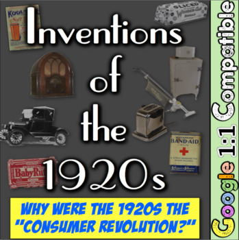 """1920s Consumerism and Inventions: Why were the 1920s the """"Consumer Revolution?"""""""