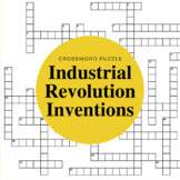 Inventions of the Industrial Revolution Crossword Puzzle