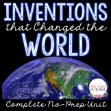 Inventions that Changed the World Unit - No Prep