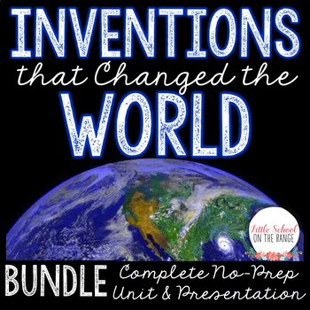 Inventions that Changed the World BUNDLE