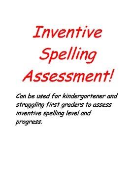 Inventive Spelling Assessment K