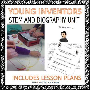 Inventor Biography and STEM Unit