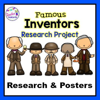 FAMOUS INVENTORS Guided Research Writing Reports