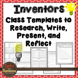 Inventors: Class Templates to Research, Write, Present, and Reflect