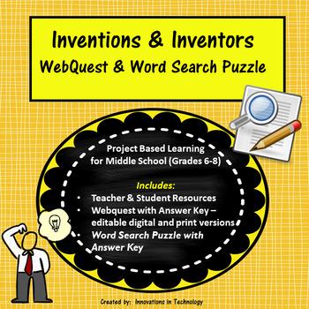 Inventors & Inventions WebQuest / Internet Scavenger Hunt
