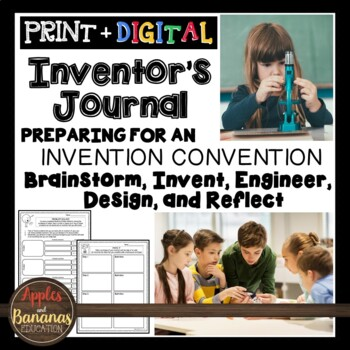 Inventor's Journal: Brainstorm, Invent, Engineer, Design, and Reflect