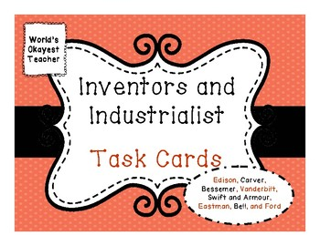 Inventors and Industrialists Task Cards