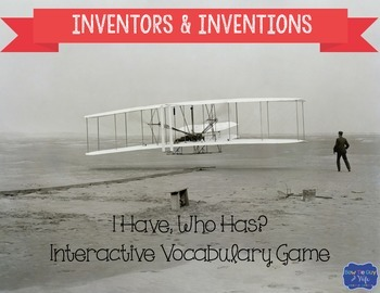 """Inventors and Inventions Interactive Vocabulary Game """"I Ha"""