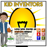 Inventors and Inventions | Kid Inventor C.J. | Reading Passage and Worksheets