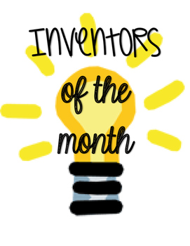 Inventors of The Month {Bulletin Board}