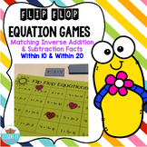 Inverse Addition & Subtraction Fact Flip Flop Game