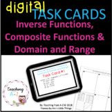 Inverse Functions, Composite Functions, Domain and Range DIGITAL Task Cards