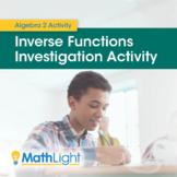 Inverse Functions Investigation Activity   Algebra 2 Activ