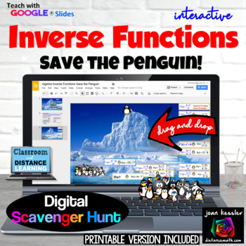 Inverse Functions Save the Penguin with GOOGLE Slides™