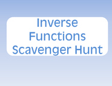 Inverse Functions Scavenger Hunt