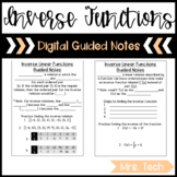 Inverse Linear Functions Guided Notes - Digital