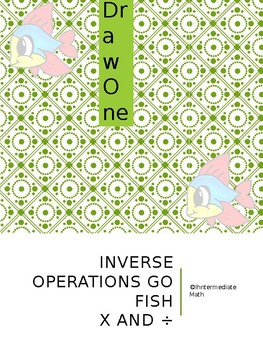 Inverse Operations:Draw One GAME (multiplication and division)