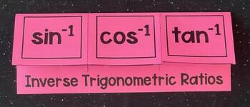 Inverse Trig Ratios (Geometry Foldable)