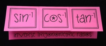 Inverse Trig Ratios (Geometry Foldable)