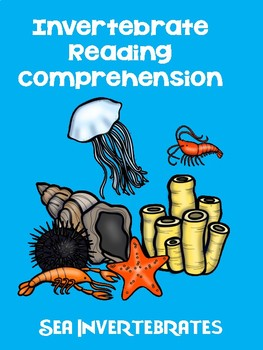Invertebrates Reading Comprehension
