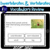 Invertebrates and Vertebrates Vocabulary Review