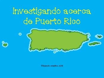 Investigando acerca de Puerto Rico