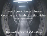 Investigate Mental Illness: Creative and Analytical Activities
