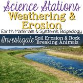 Investigate Soil Erosion & Rock Breaking Animals -  4th Grade Science Stations