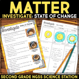 Investigate State of Change - Properties of Matter Second Grade Science Stations
