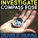 Investigate the Compass Rose - Shape of Our World Second Grade Science Stations