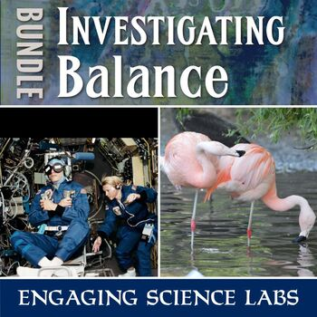 Investigating Balance—2 science labs including writing prompts