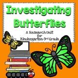 Investigating Butterflies : A Beginning Research Unit