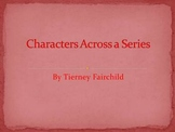 Investigating Characters across a Series