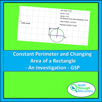 Algebra:Constant Perimeter and Changing Area of a Rectangle -GSP