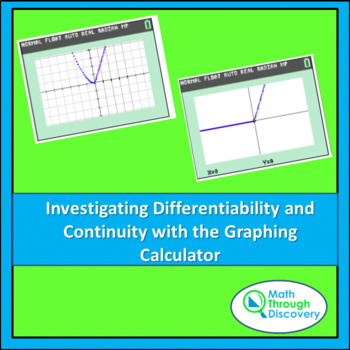 Calculus:  Investigating Differentiability and Continuity with the Calculator
