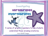 Investigating Invertebrates and Vertebrates